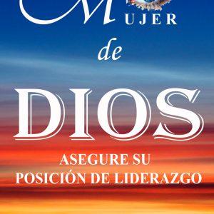 MUJER DE DIOS ASEGURE SU POSICIÓN DE LIDERAZGO - EBOOK